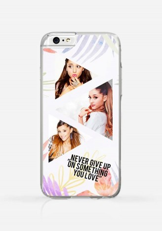 Obudowa ARIANA GRANDE - NEVER GIVE UP ON SOMETHING YOU LOVE