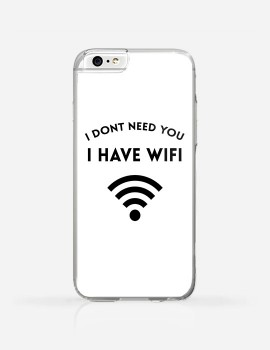 Obudowa I DONT NEED YOU I HAVE WIFI